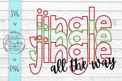 Jingle Jingle Jingle All The Way SVG and PNG Digital Cut FIle