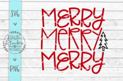 Merry Merry Merry {Repeat} SVG and PNG Digital Cut File