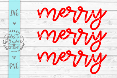 Merry Merry Merry Script {Repeat} SVG and PNG Digital Cut File
