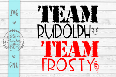 Team Rudolph VS Team Frosty SVG and PNG Digital Cut Files