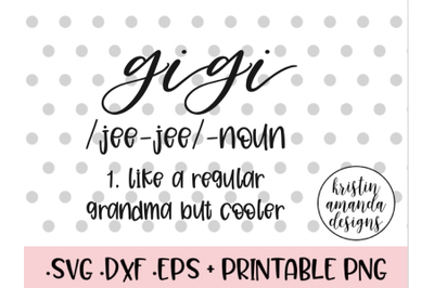 Gigi Cool Grandma Christmas Gift SVG DXF EPS PNG Cut File  Cricut  Sil