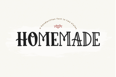 Homemade - A Farmhouse Font in Two Styles!