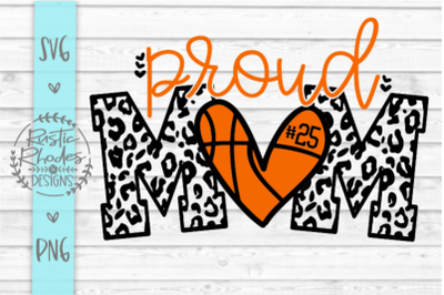 Proud Mom {Basketball Version} SVG and PNG Digital Cut File