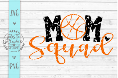 Mom Squad {Basketball Version} SVG and PNG Digital Cut File
