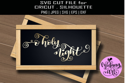 O holy night sign svg, christmas sign svg