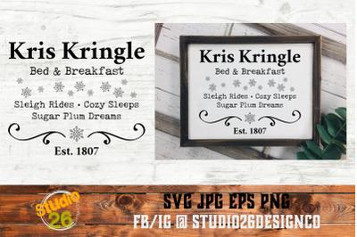 Kris Kringle Bed & Breakfast - Christmas - SVG PNG EPS