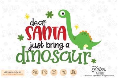 Dear Santa just bring a Dinosaur