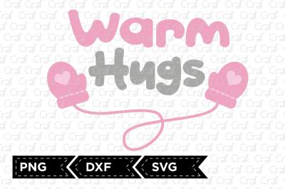 Warm hugs