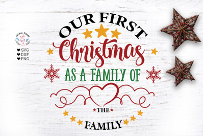 Our First Christmas as a Family Of