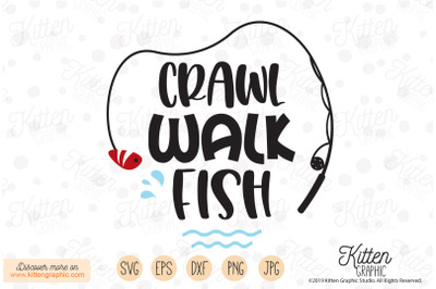 Crawl, Walk, Fish