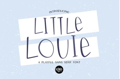 LITTLE LOUIE a Playful Sans Serif Font