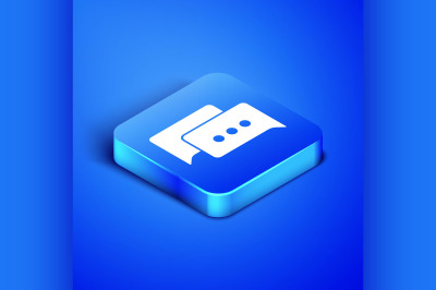 Isometric Speech bubble chat icon isolated on blue background. Message