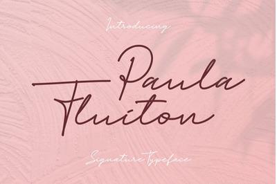 Paula Fluiton | Signature Font