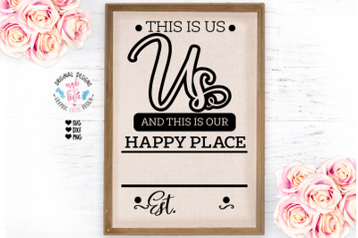This is Us and this is Our Happy Place