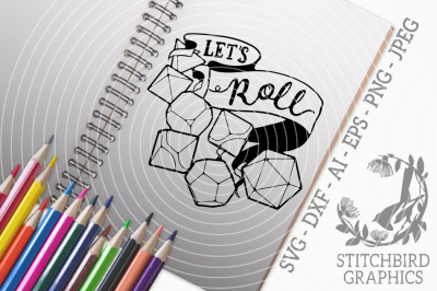 Let's Roll SVG DXF, Role Playing, Instant Download, Stitchbird Graphic