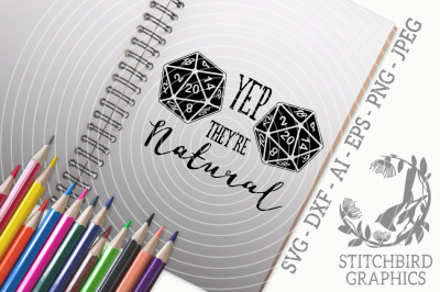 Yep They're Natural SVG DXF, Role Playing, Instant Download, Stitchbir