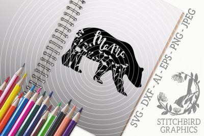 Floral Meadow Mama Bear SVG DXF, Mom, Instant Download, Stitchbird