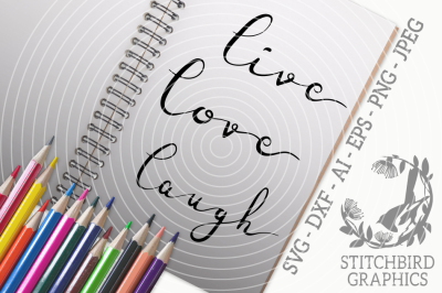 Live Love Laugh Handwriting Bundle SVG, Instant Download, Commercial