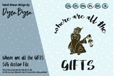 Where are all the Gifts SVG / Gnome SVG / Christmas SVG
