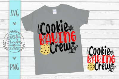Cookie Baking Crew SVG / PNG Digital Cut FIle