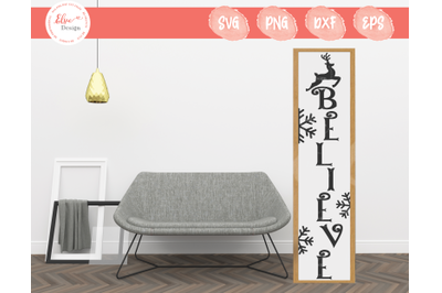 Porch Sign - Believe SVG