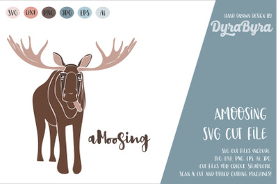 Amoosing SVG / Moose SVG / Deer SVG Cut File