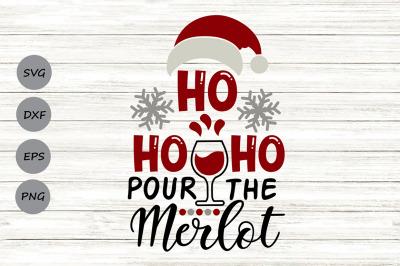 Ho Ho Ho Pour The Merlot Svg, Christmas Svg, Santa Svg, Christmas Wine