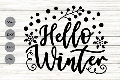Hello Winter Svg, Christmas Svg, Winter Svg, Snowflakes Svg, Holiday.