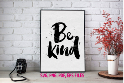 Be kind / svg, eps, png file