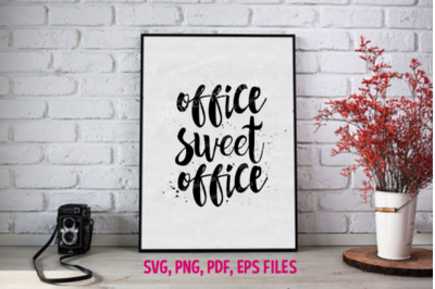 office sweet office / svg, eps, png file
