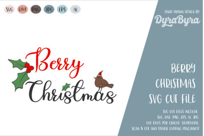 Berry Christmas SVG / Merry Christmas SVG / Holly Berry SVG