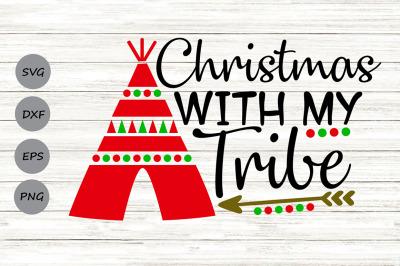 Christmas With My Tribe Svg, Christmas Svg, Merry Christmas Svg.