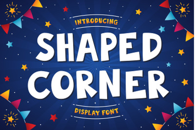 Shaped Corner | Display Font