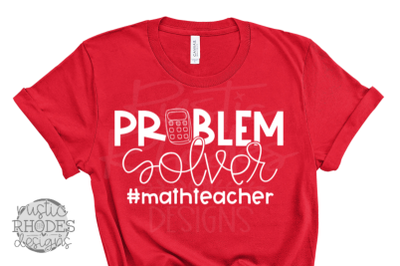 Problem Solver {Math Teacher} SVG / PNG Digital Cut File