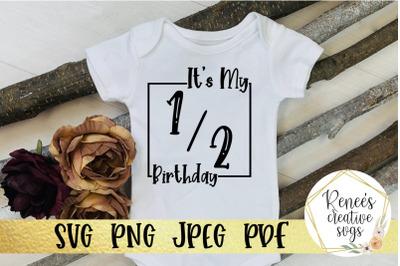 It's my half birthday SVG