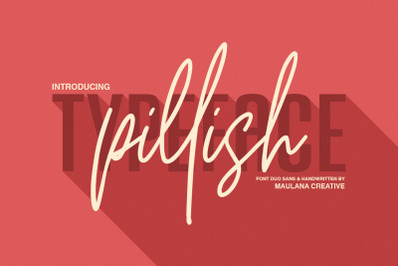 Pillish Font Duo - Sans And Script