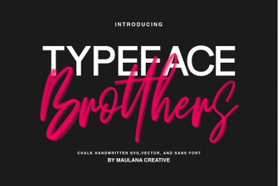 Brotthers - SVG Brush Free Sans Font