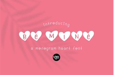 BE MINE a Valentine's Day Heart Monogram Font
