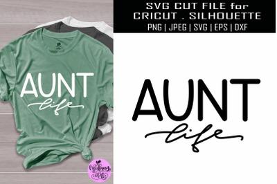 Aunt life svg, aunt shirt svg