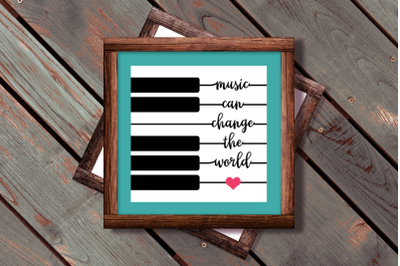 Music Can Change the World Piano Keys | SVG | PNG | DXF