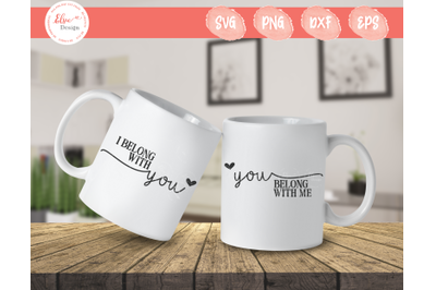 I Belong With You, You Belong With Me SVG