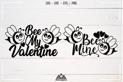 Bee My Valentine Bee Mine Valentine Svg Design