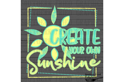 Create Your Own Sunshine Printable Digital Graphic