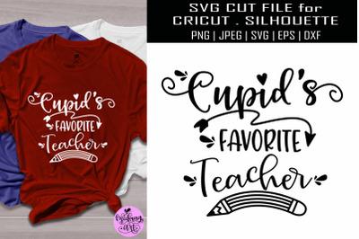 Cupid's favorite teacher svg, teacher valentine svg