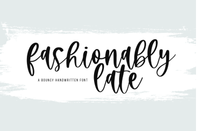 Fashionably Late - A Bouncy Script Font