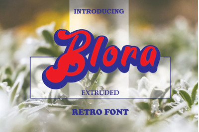 Blora Extruded