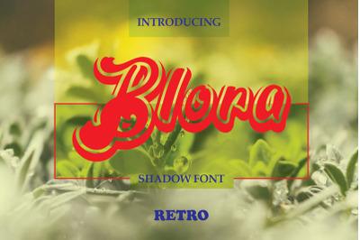 Blora Shadow
