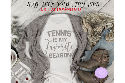 Tennis is my Favorite Season