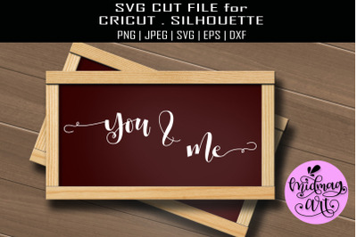 You and me sign svg, valentine sign svg