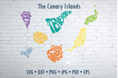 Canary Islands Word Art Svg Dxf Eps Png Jpg, Cut file